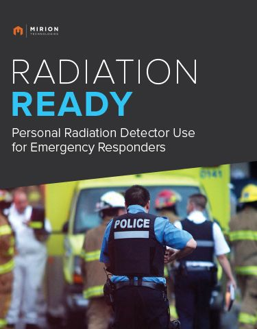 Radiation Ready eBook: Personal Radiation Detector Use for Emergency Responders