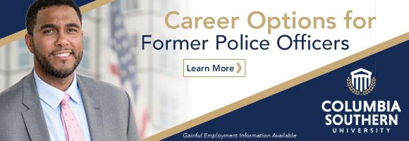 Life After Law Enforcement: Career Options for Former Police Officers