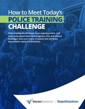 How to Meet Today's Police Training Challenge