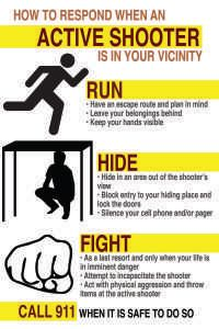 Knowing what to do during an active shooter situation can save your life. -