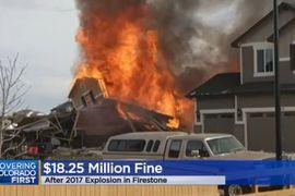 Colorado Fines Anadarko $18.5 Million in 2017 Explosion