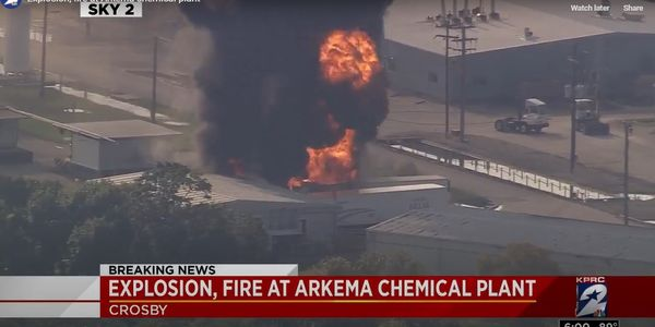 Hurricane Harvey-related flooding causes fire August 2017 at Arkema, Inc. in Crosby, Texas.