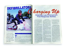 The cover story for January 1999 discussed law enforcement agencies beginning to acquire, and train officers to use, automated external defibrillators (AEDs).