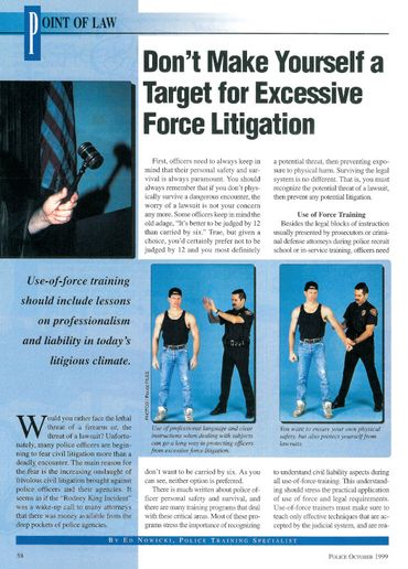 "A caption in the article does a good job of summing up the thrust of the article: ""You want to ensure your own physical safety, but also protect yourself from lawsuits."" - Image: POLICE Magazine scan"