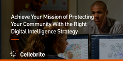 Solving Your Criminal Investigation Challenges with Digital Intelligence