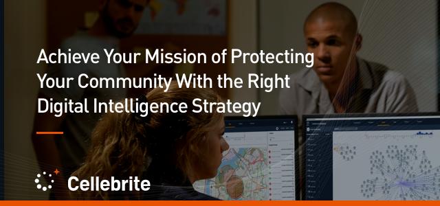 Solving Your Criminal Investigation Challenges with Digital Intelligence