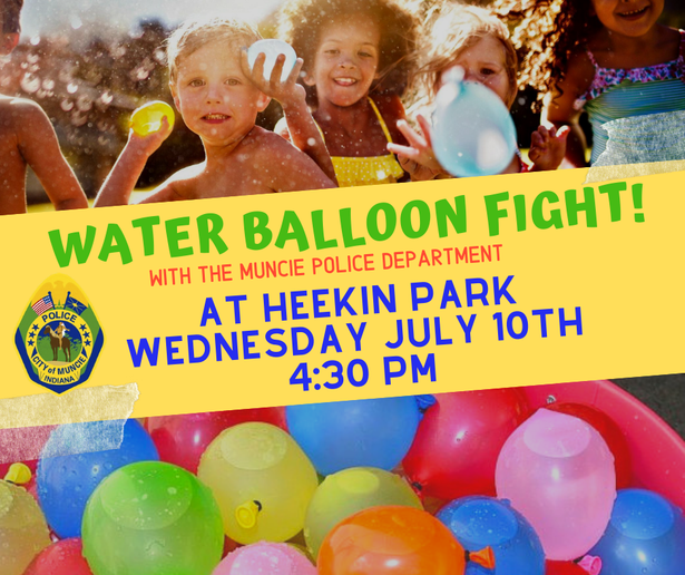 The Muncie (IN) Police Department issued a challenge to children on its Facebook page, letting the little ones know that officers will be at a local park and ready to do battle in a water balloon fight.
