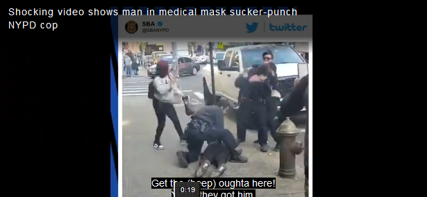 NYPD Officer Sucker-Punched by Man Wearing Coronavirus Mask