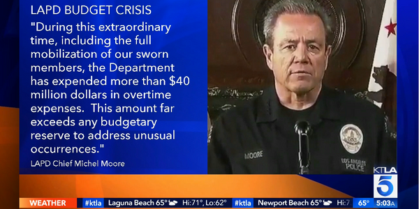 LAPD Budget Wrecked by Overtime During Protests and COVID, Officers Now to Receive Comp Time Not...