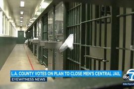 Los Angeles County Leaders Vote to Create Plan for Closing Main Jail
