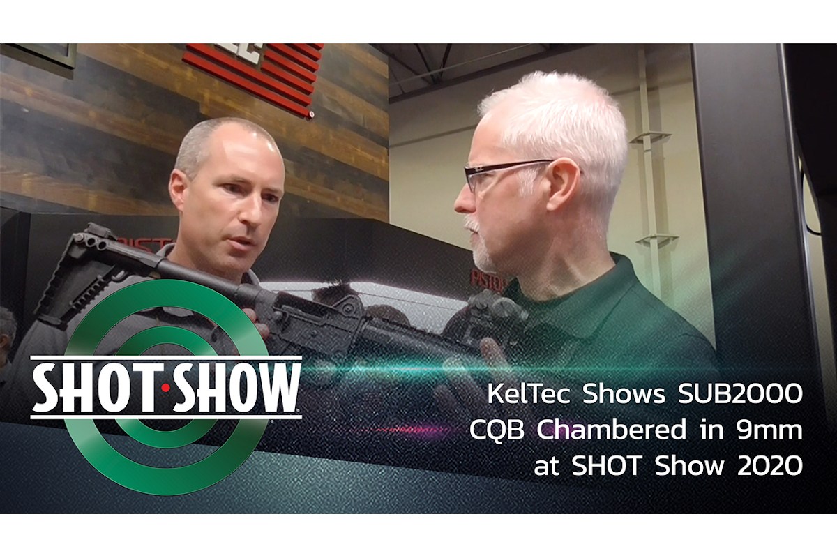 (Video) KelTec Shows SUB2000 CQB Chambered in 9mm at SHOT Show 2020
