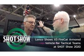 (Video) Lenco Shows X3 FireCat for Tac Teams at SHOT Show 2020