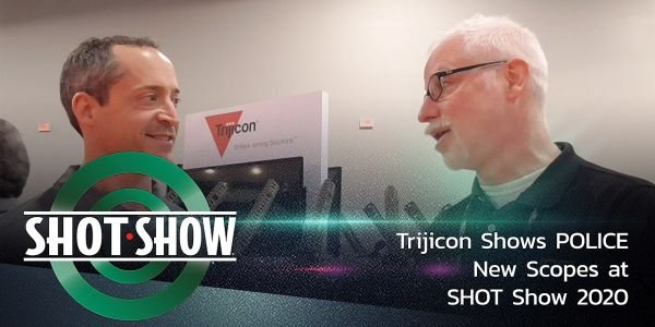 Trijicon shows some of its many new scopes at SHOT Show 2020.