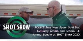 (Video) New Speer Gold Dot and Federal LE Ammo Bundle at SHOT Show 2020