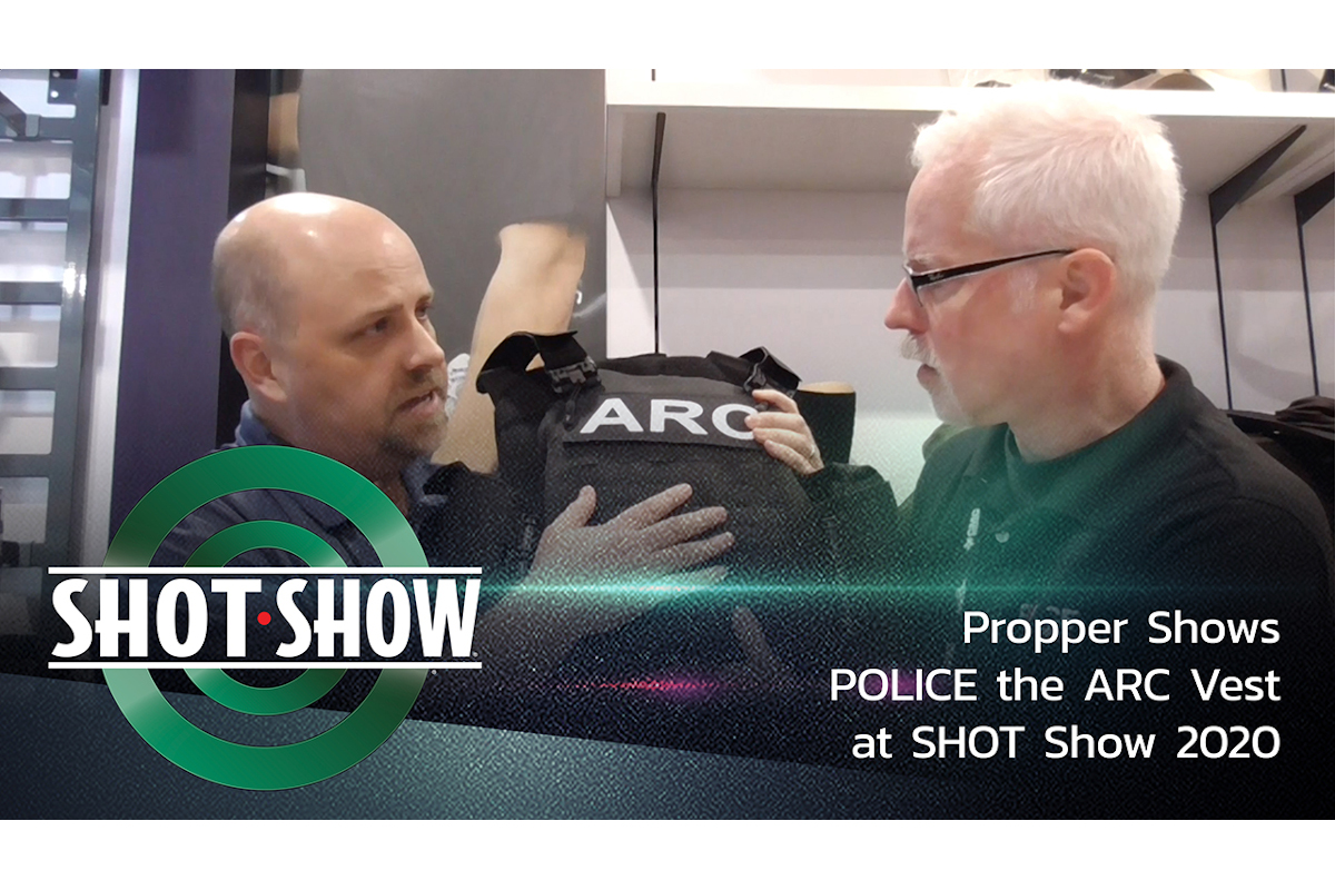 (Video) Propper Shows POLICE the ARC Vest at SHOT Show 2020