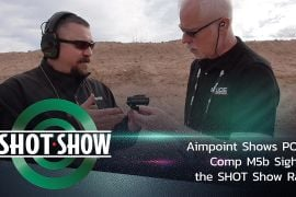 (Video) Aimpoint Shows Comp M5b Sight on the SHOT Show Range