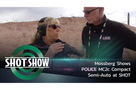 (Video) Mossberg Shows POLICE MC2c Compact Semi-Auto at SHOT
