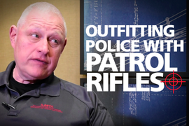 (Video) How to Outfit a Police Department with Patrol Rifles