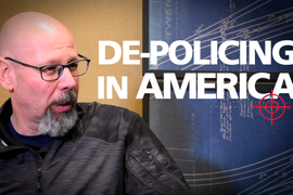 (Video) Addressing the Issue of De-Policing in America