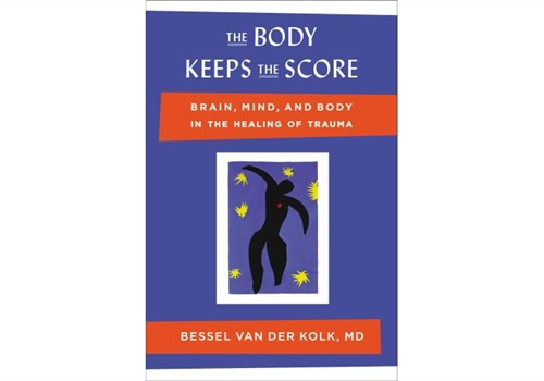 Bessel van der Kolk's book, The Body Keeps The Score: Brain, Mind and Body in the Healing of Trauma, is a New York Times bestseller.