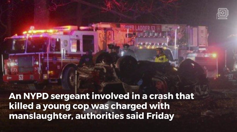 Video: NYPD Sergeant Charged with Death of Fellow Officer in Off-Duty Crash