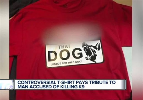 The maker of the shirt says there needs to be a conversation about why the suspect's life wasn't valued more than K-9 Axe's. (Photo: WXYZ screenshot)
