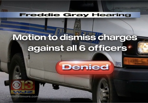 The judge denied a motion to dismiss the charges against the Baltimore officers. (Photo: WJZ screen shot)