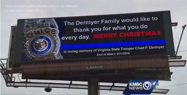 The father of slain Virginia State Trooper Chad Dermeyer placed this billboard ad near his home in Missouri and in Virginia where his son served. (Photo: KMBC TV video screen shot)