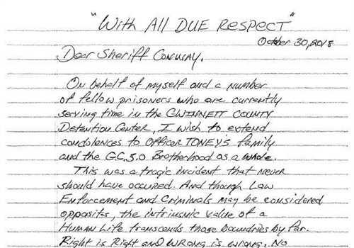 A group of nearly two dozen inmates at Gwinnett County Jail in Georgia signed a letter to Sheriff Butch Conway in support of the agency as it mourns the murder of Officer Antwan Toney, who was killed last month while responding to a call about a suspicious vehicle near a school. Image courtesy of GCSO / Facebook.