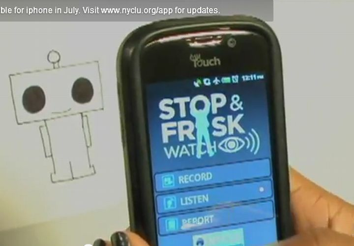NYCLU Releases 'Stop and Frisk Watch' App