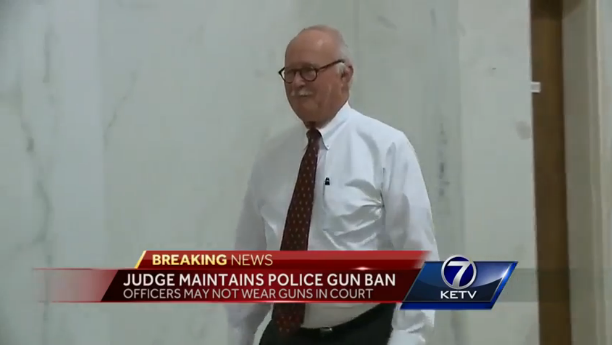 Nebraska Judge Says Police Can't Carry Guns in His Courtroom