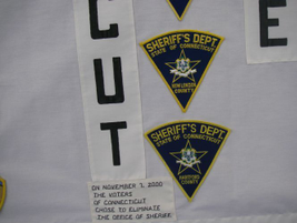 Connecticut no longer has sheriff's departments because voters chose to eliminate them in 2000...