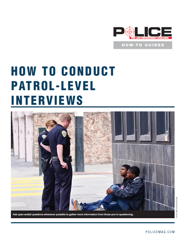 How To Conduct Patrol-Level Interviews