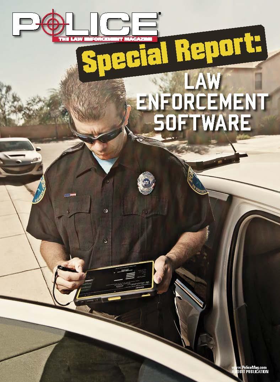 Special Report: Law Enforcement Software