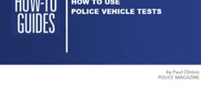 How To Use Police Vehicle Tests