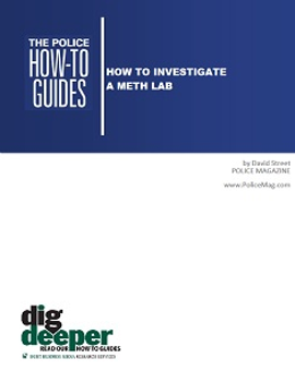 How To Investigate a Meth Lab