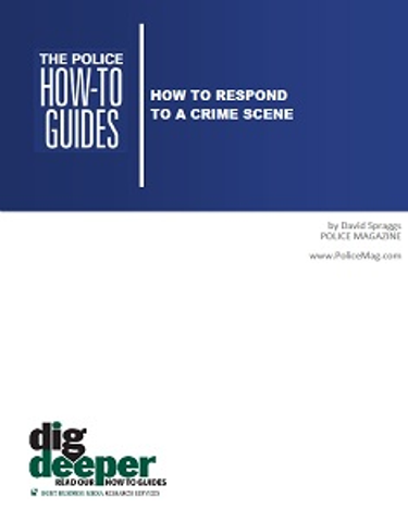 How To Respond to a Crime Scene