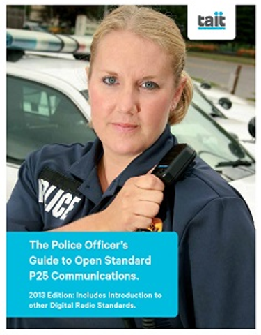 The Police Officer's Guide to Open Standard P25 Communications