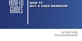 How to Buy a Used Handgun