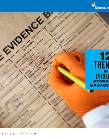 12 Trends in Evidence Storage & Management
